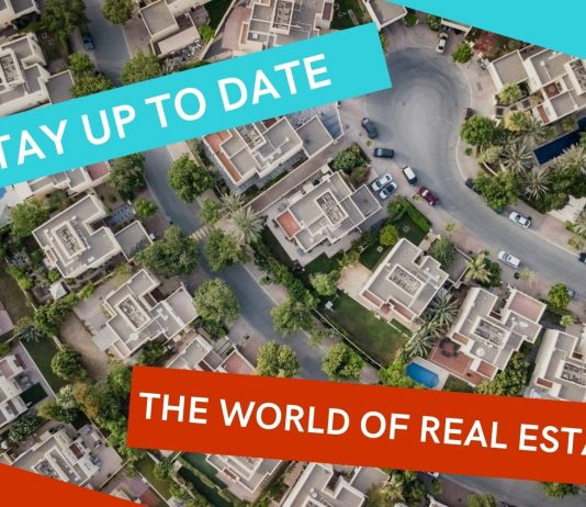 Stay Up to Date in the World of Real Estate