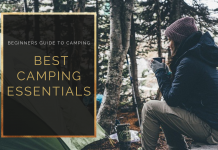 Beginners Guide to Camping What are the best Camping Essentials