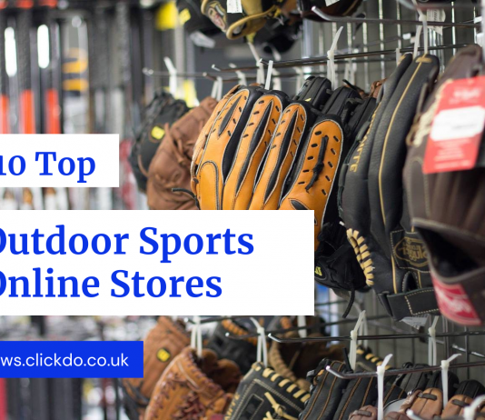 10 Top UK Outdoor Sports Online Stores For The Best Outdoor Equipment Shopping
